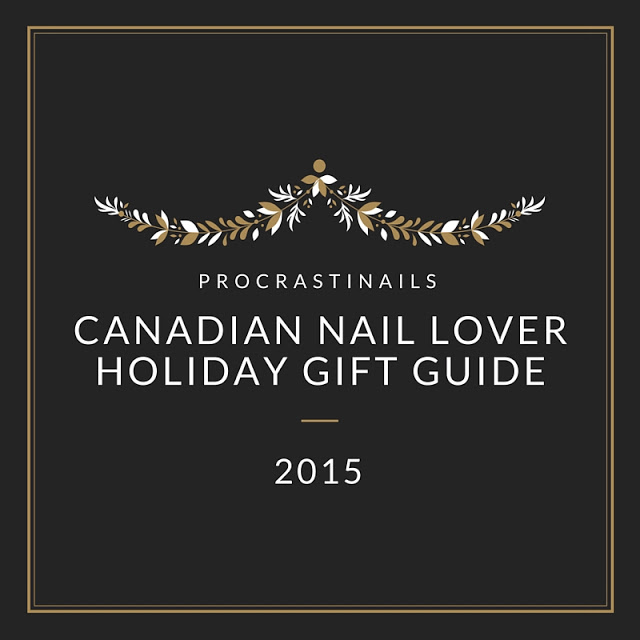 Canadian Nail Lover Holiday Gift Guide 2015