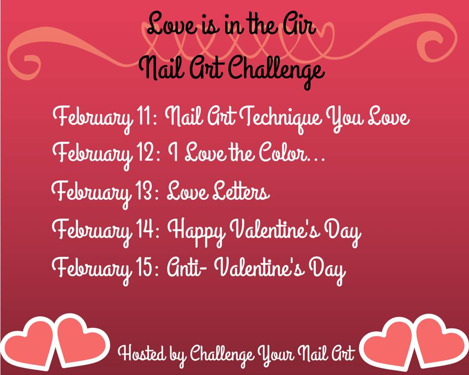Love Is In The Air Nail Art Challenge February 2015